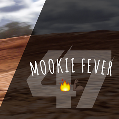 Mookie Fever - Supercross Heaters EP5